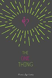 THE ONE THING by Marci Lyn Curtis