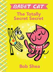 THE TOTALLY SECRET SECRET by Bob Shea