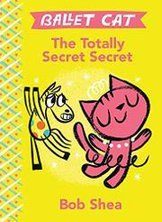 THE TOTALLY SECRET SECRET by Bob Shea