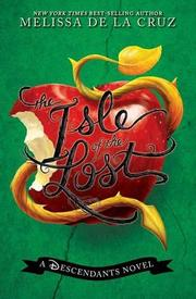 THE ISLE OF THE LOST by Melissa de la Cruz