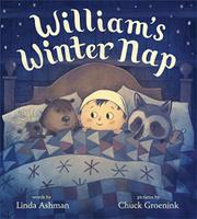 WILLIAM'S WINTER NAP by Linda Ashman