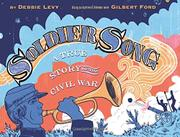 SOLDIER SONG by Debbie Levy