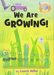 WE ARE GROWING! by Laurie Keller