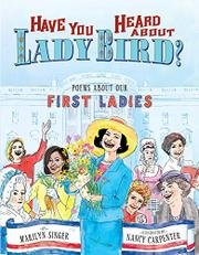 HAVE YOU HEARD ABOUT LADY BIRD? by Marilyn Singer
