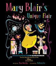 MARY BLAIR'S UNIQUE FLAIR by Amy Novesky