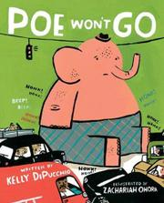 POE WON'T GO by Kelly DiPucchio