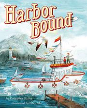 HARBOR BOUND by Catherine Bailey