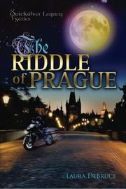 The Riddle of Prague by Laura DeBruce
