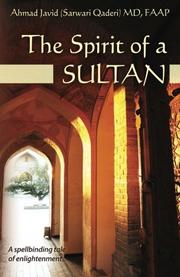 THE SPIRIT OF A SULTAN by Ahmad  Javid