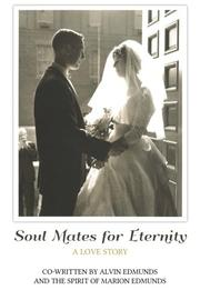 SOUL MATES FOR ETERNITY by Alvin Edmunds