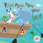 ROW, ROW, ROW YOUR BOAT by Liz Pope