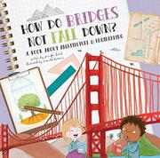 HOW DO BRIDGES NOT FALL DOWN? by Jennifer Shand