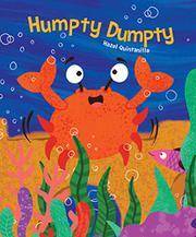 HUMPTY DUMPTY by Hazel Quintanilla