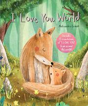 I LOVE YOU, WORLD by Aleksandra Szmidt