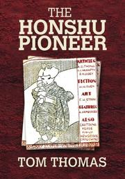 THE HONSHU PIONEER by Tom Thomas
