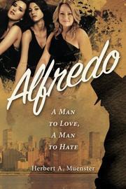 ALFREDO by Herbert A. Muenster
