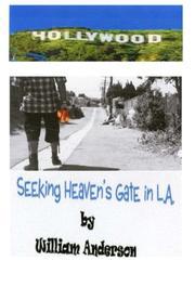Seeking Heaven's Gate in L.A. by William T. Anderson