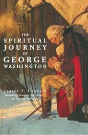 The Spiritual Journey of George Washington by Janice T. Connell
