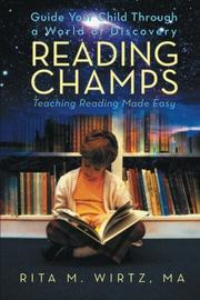 READING CHAMPS by Rita M. Wirtz