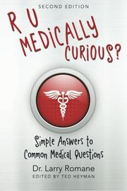 R U Medically Curious? by Larry Romane