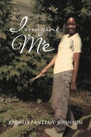 IMAGINE ME by Brenda  Fantroy-Johnson