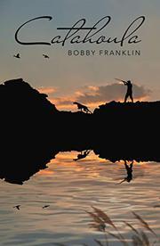 CATAHOULA by Bobby  Franklin