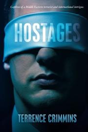 HOSTAGES by Terrence Crimmins