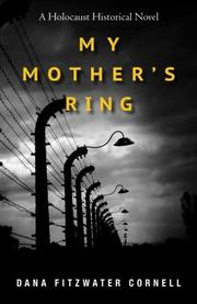 MY MOTHER'S RING by Dana Fitzwater Cornell