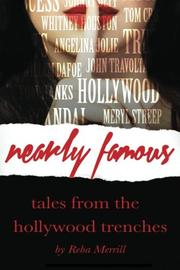 NEARLY FAMOUS by Reba Merrill