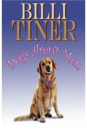 DOGS AREN'T MEN by Billi Tiner