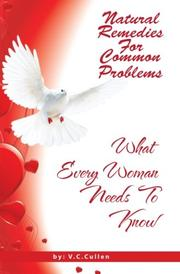 Natural Remedies For Common Problems by V C Cullen