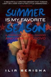 SUMMER IS MY FAVORITE SEASON by Ilir Berisha