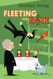 FLEETING NOTE by Sherban Young