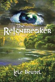 THE REIGNBREAKER by Lele Beutel
