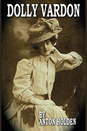 DOLLY VARDON by Anton Holden