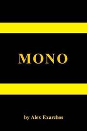 MONO by Alex Exarchos