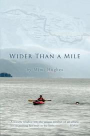 WIDER THAN A MILE by Mimi Hughes