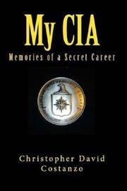 MY CIA by Christopher David Costanzo