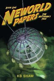 NEWORLD PAPERS by KB Shaw