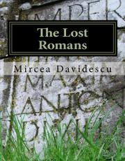 THE LOST ROMANS by Mircea Rasvan Davidescu