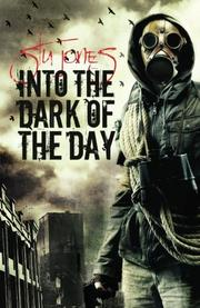 INTO THE DARK OF THE DAY by Stu Jones