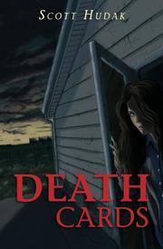 DEATH CARDS by Scott Hudak