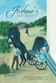 JOSHUA'S JOURNEY by Judith A. Dempsey