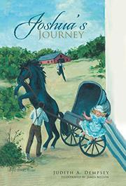 JOSHUA'S JOURNEY by Judith A. Dempsey