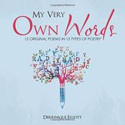 MY VERY OWN WORDS by Derrinique Elliott