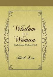 WISDOM IS A WOMAN by Heidi Lee