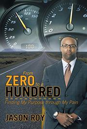 FROM ZERO TO A HUNDRED by Jason Roy