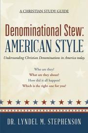 DENOMINATIONAL STEW: AMERICAN STYLE by Lyndel M. Stephenson