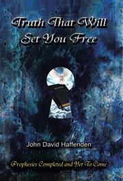 Truth That Will Set You Free by John David Haffenden