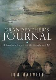 GRANDFATHER'S JOURNAL by Tom Maxwell